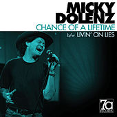 Chance of a Lifetime by Micky Dolenz