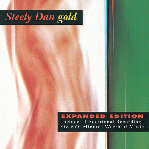 Play & Download Gold (Expanded Edition) by Steely Dan | Napster