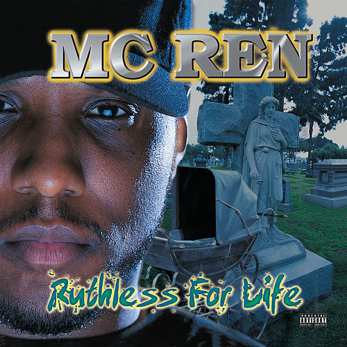 Play & Download Ruthless For Life by MC Ren | Napster