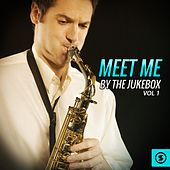 Play & Download Meet Me By The Jukebox, Vol. 1 by Various Artists | Napster