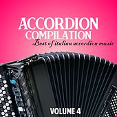 Accordion Compilation, Vol. 4 (Best of italian accordion music) by Various Artists