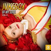 Play & Download JukeBox of My Soul, Vol. 3 by Various Artists | Napster