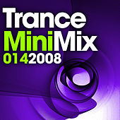 Trance Mini Mix, 014 2008 by Various Artists