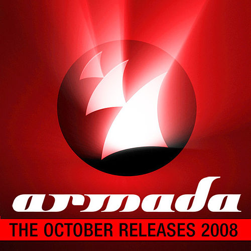 Play & Download Armada - The October Releases 2008 by Various Artists | Napster