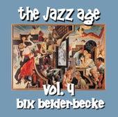 The Jazz Age Vol.4 by Bix Beiderbecke