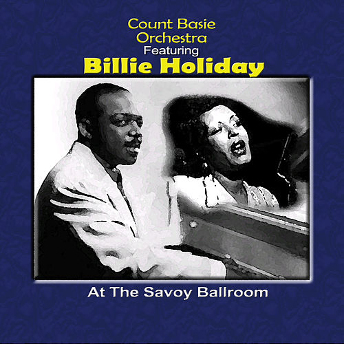 Play & Download At The Savoy Ballroom by Count Basie | Napster
