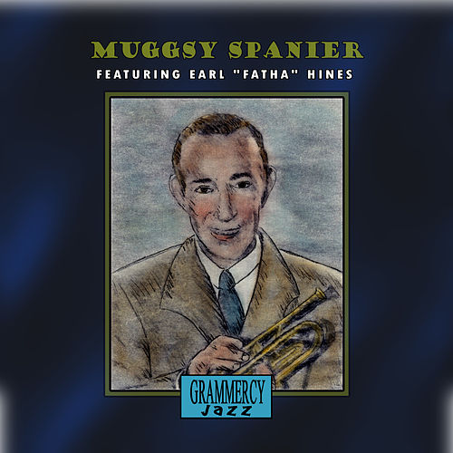 Play & Download Muggsy Spanier Featuring Earl 'Fatha' Hines by Muggsy Spanier | Napster