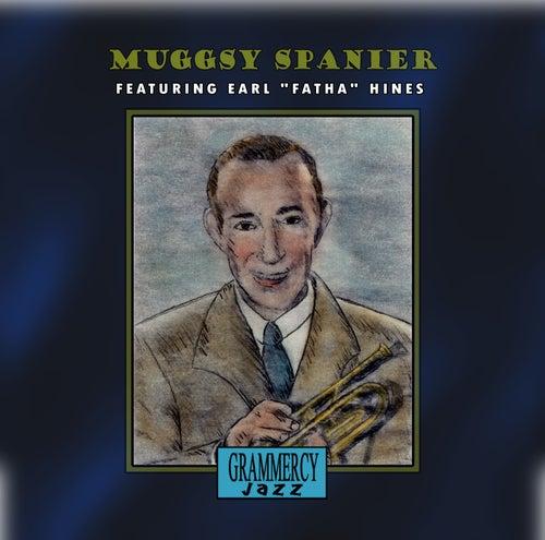 Muggsy Spanier Featuring Earl 'Fatha' Hines by Muggsy Spanier