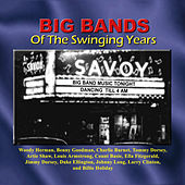 Big Bands Of The Swinging Years by Various Artists