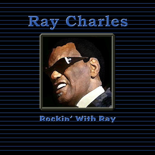 Rockin' With Ray by Ray Charles