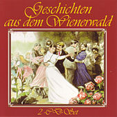 Play & Download Geschichten aus dem Wienerwald by Various Artists | Napster
