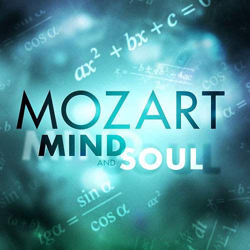 Mozart: Mind and Soul by Various Artists