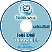 Play & Download Balance EP by Bourne | Napster