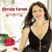 Lieb mich - Christa Fartek by Christa Fartek