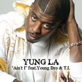 Play & Download Ain't I by Yung LA | Napster