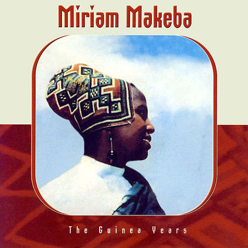 Play & Download The Guinea Years by Miriam Makeba | Napster