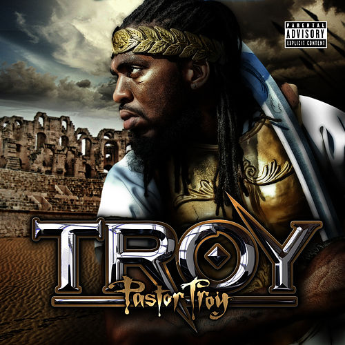Play & Download T.R.O.Y. by Pastor Troy | Napster