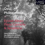 Play & Download Eyvind Alnæs - Piano Concerto & Symphony by Oslo Philharmonic Orchestra | Napster
