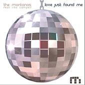 Love Just Found Me by The Montanas