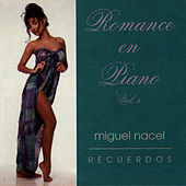 Play & Download Romance en Piano Vol. 5 by Miguel Nacel | Napster