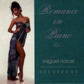 Romance en Piano Vol. 5 by Miguel Nacel