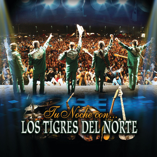 Play & Download Tu Noche Con... by Los Tigres del Norte | Napster