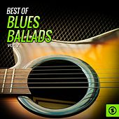 Play & Download Best of Blues Ballads, Vol. 2 by Various Artists | Napster