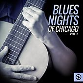 Play & Download Blues Nights of Chicago, Vol. 1 by Various Artists | Napster