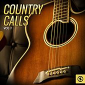 Country Calls, Vol. 1 by Various Artists