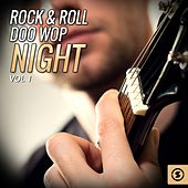 Play & Download Rock & Roll Doo Wop Night, Vol. 1 by Various Artists | Napster