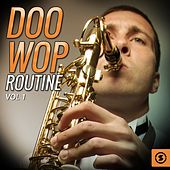 Play & Download Doo Wop Routine, Vol. 1 by Various Artists | Napster
