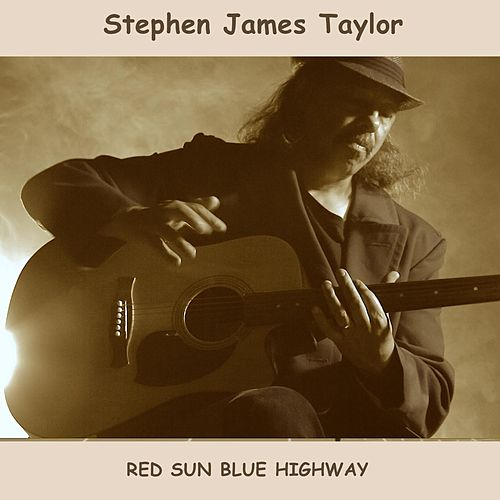 Red Sun Blue Highway by Stephen James Taylor