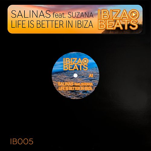 Play & Download Life Is Better in Ibiza by Salinas | Napster