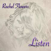 Play & Download Listen by Rachel Flowers | Napster