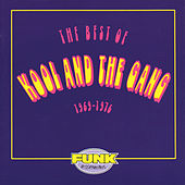 Play & Download The Best Of Kool & The Gang (1969-1976) by Kool & the Gang | Napster