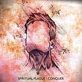 Play & Download Conquer by Spiritual Plague | Napster