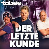Play & Download Der letzte Kunde by Tobee | Napster