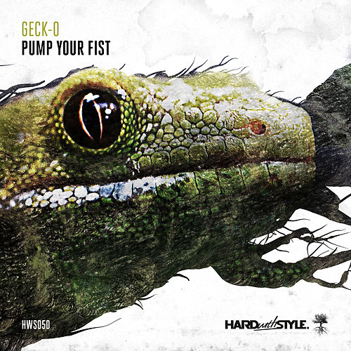 Play & Download Pump Your Fist by Gecko | Napster