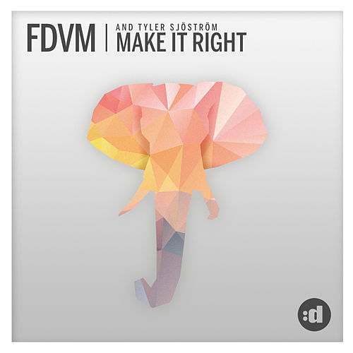 Make It right by Fdvm