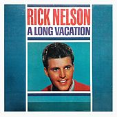 A Long Vacation by Ricky Nelson
