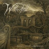 Play & Download Nocturnes and Requiems by Witherfall | Napster