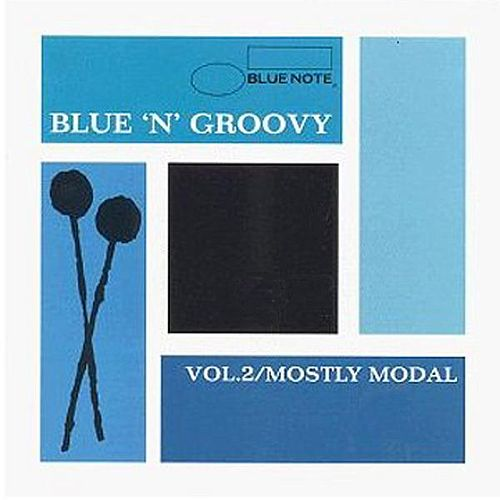Blue 'N' Groovy, Vol. 2: Mostly Modal by Various Artists