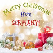 Play & Download Merry Christmas from Germany! by Various Artists | Napster