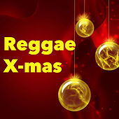Play & Download Reggae X-mas by Various Artists | Napster