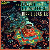 Play & Download Hippie Blaster by Dust | Napster