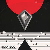 Creepin' by Moon Duo