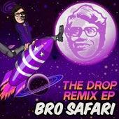 The Drop Remix - EP by Bro Safari