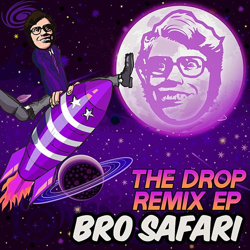 The Drop Remix - EP by Bro Safari