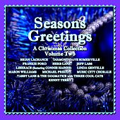 Play & Download Seasons Greetings - A Christmas Collection, Vol. Two by Various Artists | Napster