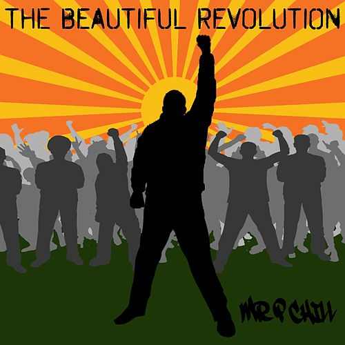 Play & Download The Beautiful Revolution by Mr. P Chill | Napster